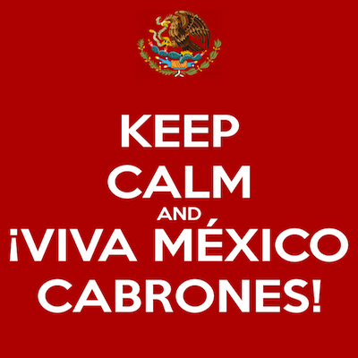 keep-calm-and-viva-méxico-cabrones-49